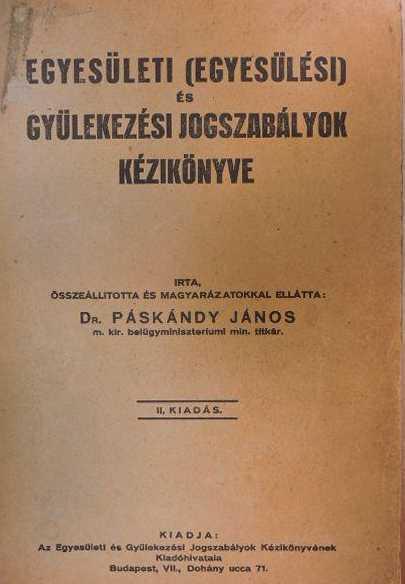 Egyesülési jog . a m.kir.belügyminisztérium kiadványa